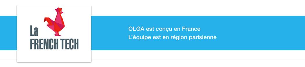 Olga est conçu en France. L'équipe est en région parisienne.